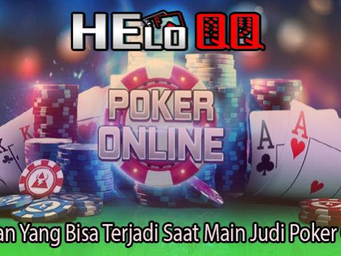 Kerugian Yang Bisa Terjadi Saat Main Judi Poker Online