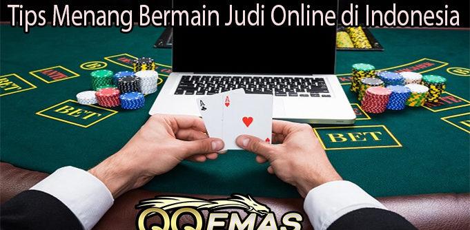 Tips Menang Bermain Judi Online Di Indonesia Sm3w